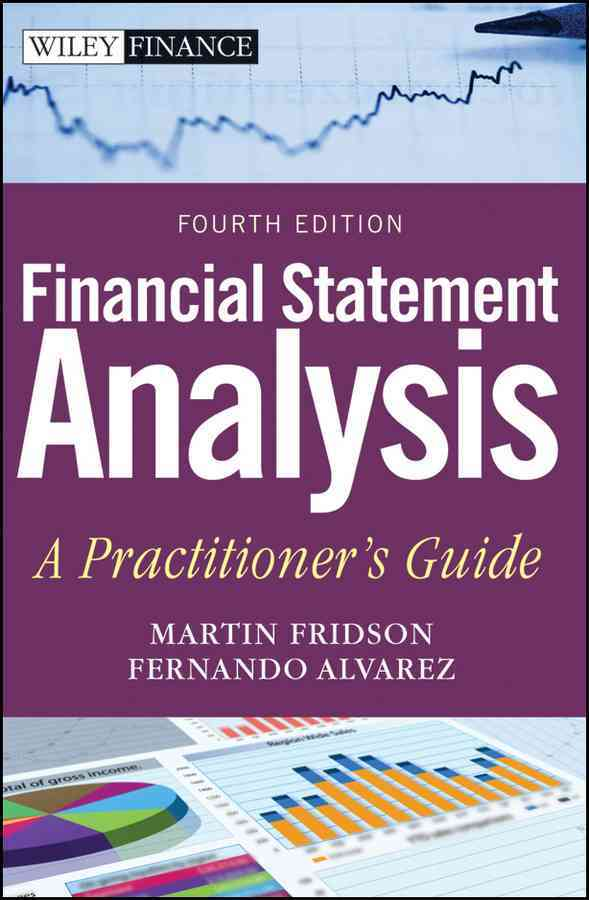 Financial Statement Analysis By Fridson, Martin S./ Alvarez, Fernando